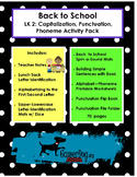 Back to School - LK 2 - Capitalization, Punctuation, Phonemes Activity Pack