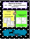 Back to School - LK 2 Letter A-Z Phoneme Worksheets