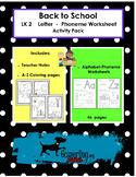 Back to School - LK 2 Letter A-Z Phoneme Worksheets