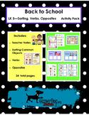 Back to School - LK5 - Sorting, Verbs, Opposites Activity Pack