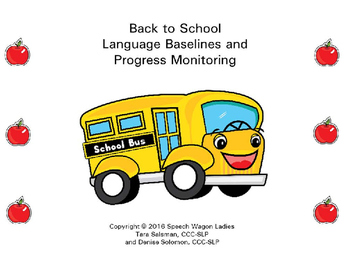 Back to School Language Baselines and Progress Monitoring