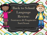 Back to School Language Review: Sentences and Fragment