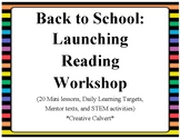 Back to School: Launching Reading Workshop (with STEM included)