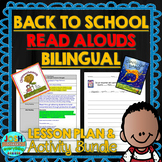 Back to School Lessons Bilingual Read Alouds- Spanish Plans and Activities