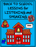 Back to School Lessons for Listening and Speaking