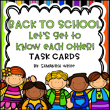 Back to School-Let's Get To Know Each Other, Task Cards, Kagan Structures