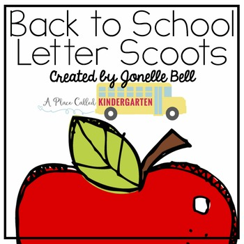 Back to School Letter Identification Scoot