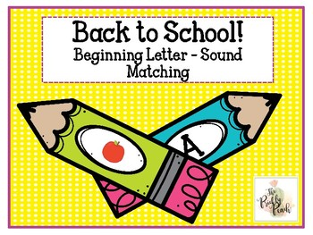 Back to School Letter/Sound Matching