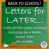 Back to School Letter Writing for Goal-setting, Self-Asses