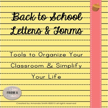 Back to School Letters & Forms: Tools to Organize Your Classroom