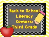 Back to School: Literacy Centers: Third Grade!!