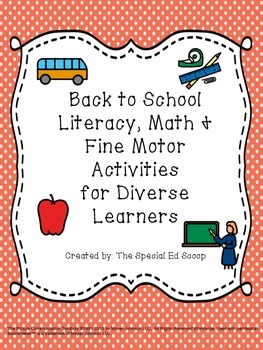 Back to School Literacy, Math and Fine Motor Activities {Autism/ Special Ed}