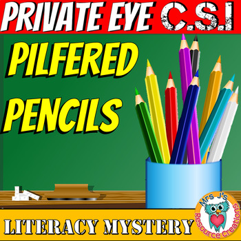Back to School Literacy Mystery: The Pilfered Pencils - making inferences etc.
