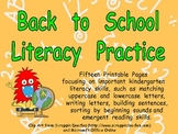 Back to School Literacy Practice Pages Kindergarten- alphabet and more