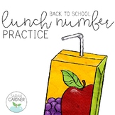Lunch Number Practice [Back to School]