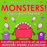 Back to School - MONSTERS CLASSROOM THEME