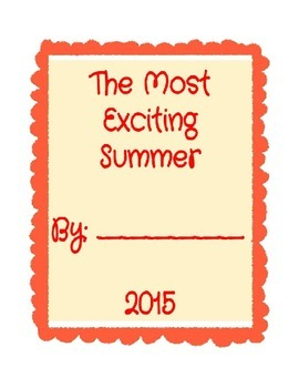 Back to School MY EXCITING SUMMER Narrative with 10 Star Rubric