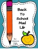 Back to School Mad Lib
