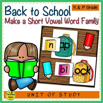 Back to School Make A Short Vowel Word Family Center