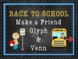 Back to School: Make a New Friend Glyph and Venn
