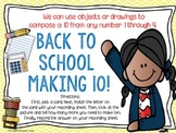 Back to School Making 10!