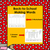 Back to School Making Words Activity