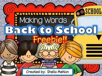 Back to School Making Words FREEBIE!