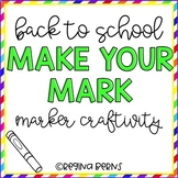 Back to School Marker Craft