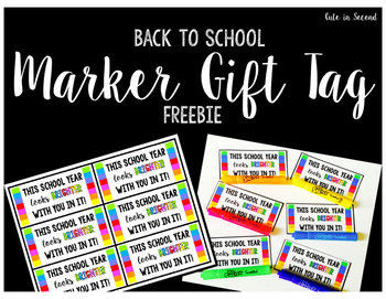 Back to School Marker Gift Tag Freebie