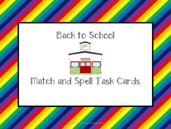 Back to School: Match and Spell