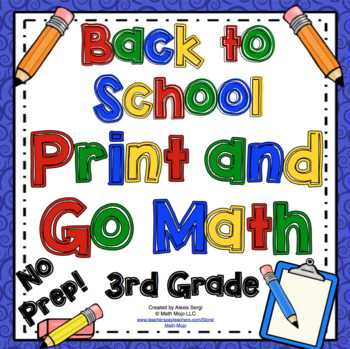 Back to School Math Activities - 2nd Grade Print and Go!