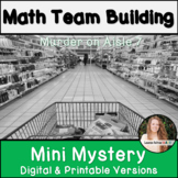 Back to School Math Activity! Team Building Murder Mystery!