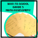 Back to School Math Assessment with all elementary concept