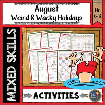 Summer/Back to School Math August Weird and Wacky Holidays