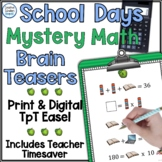 School Days Math Brain Teaser Activities Printable and Dig