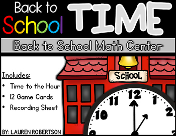 Back to School Math Center- Back to School Time (a time to the hour center)