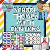 School Themed Math Centers