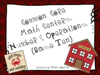 Common Core Math Centers Bundle (Number and Operations Base 10)
