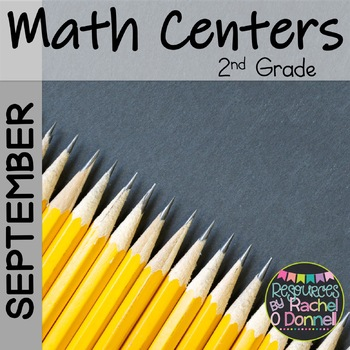 Back to School Math Centers Second Grade