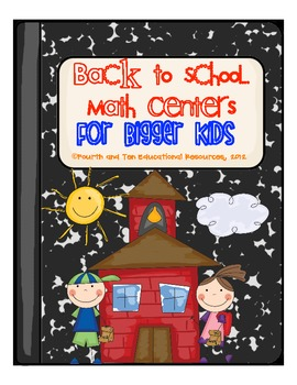 Back to School Math Centers for Bigger Kids