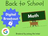 Back to School: Math - Digital Breakout! (Escape Room, Scavenger Hunt)