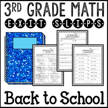 Back to School Math Exit Slips 2nd Grade into 3rd Grade Beginning of the Year