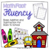 Back to School Math Fact Fluency Bundle   Addition & Subtraction   NO PREP