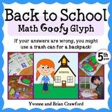 Back to School Math Goofy Glyph (5th grade Common Core) Di