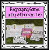 Regrouping Games Using Addends to Ten