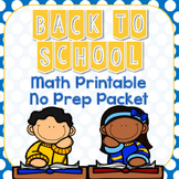 Back to School Math No Prep Printable Packet