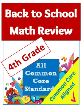 Back to School Math Review Common Core Worksheet Packet - 4th Grade