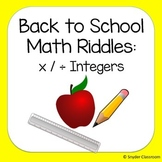Back to School Multiplying and Dividing Integers Math Riddles