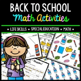 Back to School Math - Special Education - Life Skills - Print and Go Worksheets
