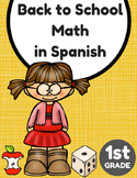 Back to School Math in Spanish for 1st (Matematicas regreso a clases)